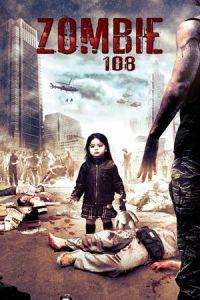 Nonton Film Zombie 108 (2012) Subtitle Indonesia Streaming Movie Download