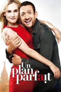 Nonton Film A Perfect Plan (Un plan parfait) (2012) Subtitle Indonesia Streaming Movie Download