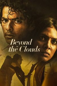 Nonton Film Beyond the Clouds(2017) Subtitle Indonesia Streaming Movie Download