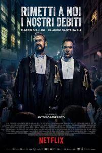 Nonton Film Forgive Us Our Debts(Rimetti a noi i nostri debiti) (2018) Subtitle Indonesia Streaming Movie Download
