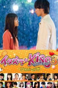 Nonton Film Mischievous Kiss the Movie Part 3: Propose(Itazurana Kiss Part 3: Propose hen) (2017) Subtitle Indonesia Streaming Movie Download