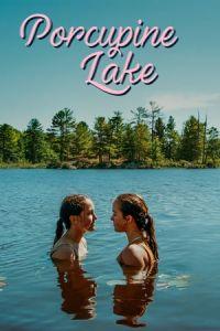 Nonton Film Porcupine Lake(2017) Subtitle Indonesia Streaming Movie Download