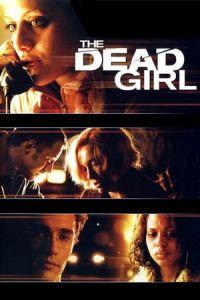 Nonton Film The Dead Girl(2006) Subtitle Indonesia Streaming Movie Download