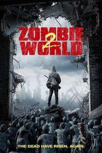 Nonton Film Zombie World 2 (2018) Subtitle Indonesia Streaming Movie Download