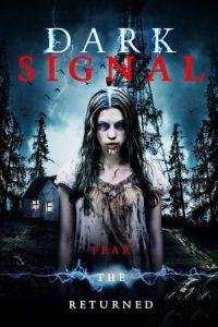 Nonton Film Dark Signal(2016) Subtitle Indonesia Streaming Movie Download