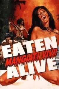 Nonton Film Eaten Alive! (Mangiati vivi!) (1980) Subtitle Indonesia Streaming Movie Download