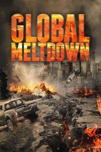 Nonton Film Global Meltdown(2017) Subtitle Indonesia Streaming Movie Download