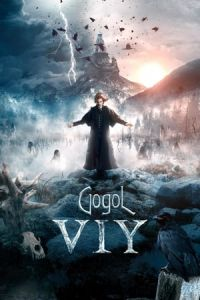 Nonton Film Gogol. Viy(2018) Subtitle Indonesia Streaming Movie Download