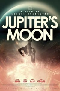 Nonton Film Jupiter's Moon (Jupiter holdja) (2017) Subtitle Indonesia Streaming Movie Download