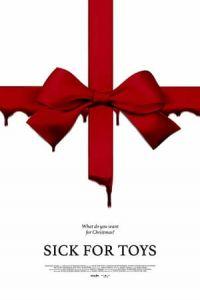 Nonton Film Sick for Toys(2018) Subtitle Indonesia Streaming Movie Download