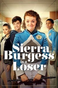 Nonton Film Sierra Burgess Is a Loser(2018) Subtitle Indonesia Streaming Movie Download