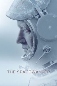 Nonton Film Spacewalk (Vremya pervykh) (2017) Subtitle Indonesia Streaming Movie Download