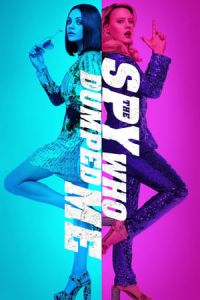 Nonton Film The Spy Who Dumped Me(2018) Subtitle Indonesia Streaming Movie Download