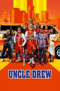 Nonton Film Uncle Drew(2018) Subtitle Indonesia Streaming Movie Download