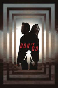 Nonton Film Don't Let Go (2015) Subtitle Indonesia Streaming Movie Download