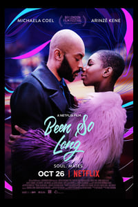 Nonton Film Been So Long (2018) Subtitle Indonesia Streaming Movie Download