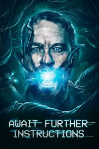 Nonton Film Await Further Instructions(2018) Subtitle Indonesia Streaming Movie Download