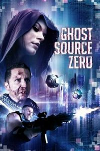 Nonton Film Ghost Source Zero(2017) Subtitle Indonesia Streaming Movie Download