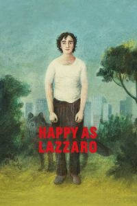Nonton Film Happy as Lazzaro (Lazzaro felice) (2018) Subtitle Indonesia Streaming Movie Download