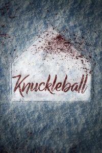 Nonton Film Knuckleball(2018) Subtitle Indonesia Streaming Movie Download