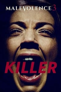 Nonton Film Killer: Malevolence 3 (2015) Subtitle Indonesia Streaming Movie Download