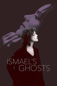 Nonton Film Ismael's Ghosts (2017) Subtitle Indonesia Streaming Movie Download