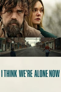 Nonton Film I Think We're Alone Now (2018) Subtitle Indonesia Streaming Movie Download