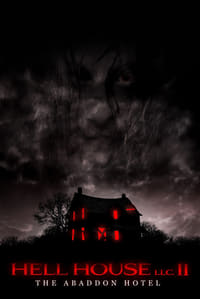Nonton Film Hell House LLC II: The Abaddon Hotel (2018) Subtitle Indonesia Streaming Movie Download