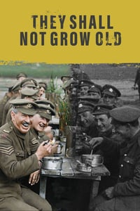 Nonton Film They Shall Not Grow Old (2018) Subtitle Indonesia Streaming Movie Download