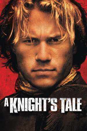 Nonton Film A Knight's Tale (2001) Subtitle Indonesia Streaming Movie Download