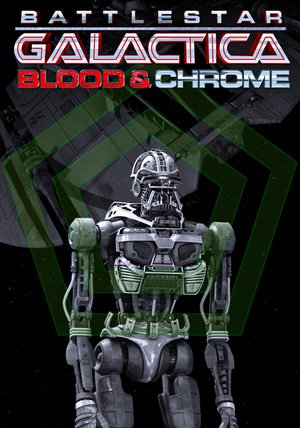 Nonton Film Battlestar Galactica: Blood & Chrome (2013) Subtitle Indonesia Streaming Movie Download