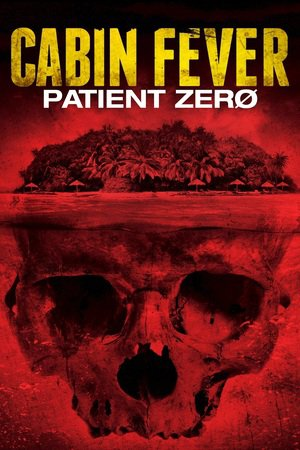 Nonton Film Cabin Fever 3: Patient Zero (2014) Subtitle Indonesia Streaming Movie Download