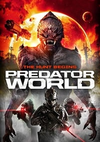 Nonton Film Predator World (2017) Subtitle Indonesia Streaming Movie Download