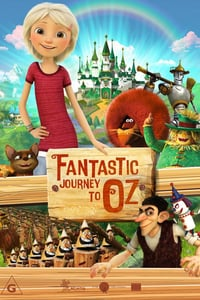 Nonton Film Fantastic Journey to Oz (2017) Subtitle Indonesia Streaming Movie Download