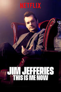 Nonton Film Jim Jefferies: This Is Me Now (2018) Subtitle Indonesia Streaming Movie Download
