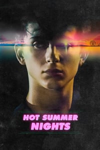 Nonton Film Hot Summer Nights (2018) Subtitle Indonesia Streaming Movie Download