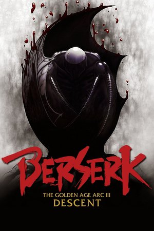 Nonton Film Berserk: The Golden Age Arc III – The Advent (2013) Subtitle Indonesia Streaming Movie Download