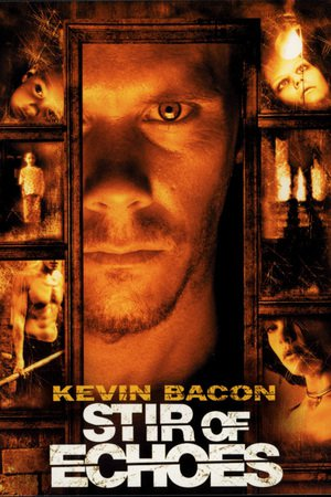 Nonton Film Stir of Echoes (1999) Subtitle Indonesia Streaming Movie Download