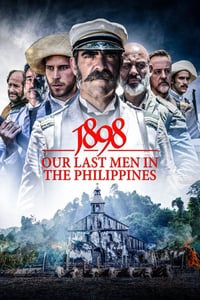 Nonton Film 1898: Our Last Men in the Philippines (2016) Subtitle Indonesia Streaming Movie Download