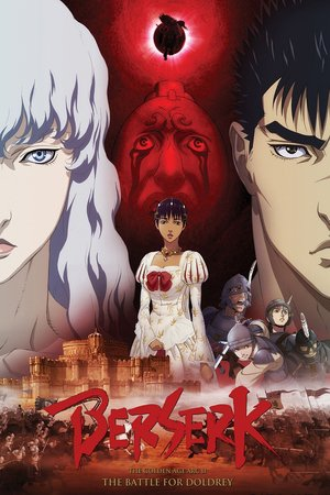Nonton Film Berserk: The Golden Age Arc II – The Battle for Doldrey (2012) Subtitle Indonesia Streaming Movie Download
