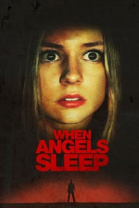 When the Angels Sleep (2018)