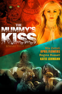 Nonton Film The Mummy's Kiss (2003) Subtitle Indonesia Streaming Movie Download