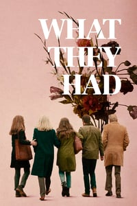 Nonton Film What They Had (2018) Subtitle Indonesia Streaming Movie Download