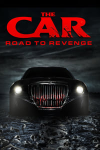 Nonton Film The Car: Road to Revenge (2019) Subtitle Indonesia Streaming Movie Download