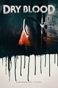 Nonton Film Dry Blood (2017) Subtitle Indonesia Streaming Movie Download