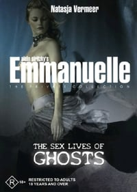 Nonton Film Emmanuelle the Private Collection: The Sex Lives of Ghosts (2004) Subtitle Indonesia Streaming Movie Download