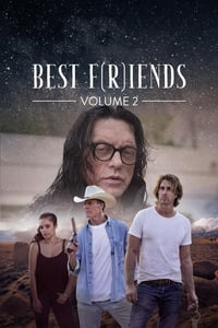 Nonton Film Best F(r)iends: Volume 2 (2018) Subtitle Indonesia Streaming Movie Download