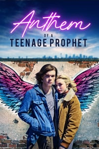 Nonton Film Anthem of a Teenage Prophet (2018) Subtitle Indonesia Streaming Movie Download