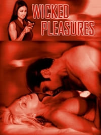 Nonton Film Wicked Pleasures (2002) Subtitle Indonesia Streaming Movie Download