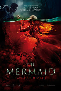 Nonton Film The Mermaid: Lake of the Dead (2018) Subtitle Indonesia Streaming Movie Download